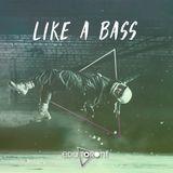 Like a Bass- Edu Toront ( Brazilian and Bass house set )