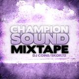 Skor Rokswell - Champion Sound Mixtape 2009