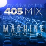My Drive on the 405 Vol.3