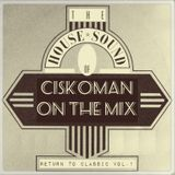 CISKOMAN ON THE MIX : RETURN TO CLASSIC VOL . 1