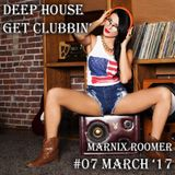 Marnix Roomer Mix #07 - Deep House Get Clubbin' [Free Download]