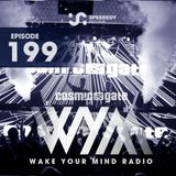 Cosmic Gate - Wake Your Mind Episode 199