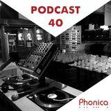 Phonica Podcast 40