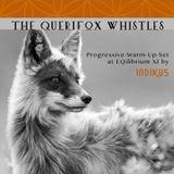 The Querifox Whistles // PROGGY-SET live @ EQilibrium XI 25.03.17