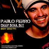 Pablo Fierro @ Disco Deep Soul Set Mix:Nov 2012
