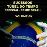 Sucessos - Túnel do Tempo Volume 09 - Especial: Remix Brazil