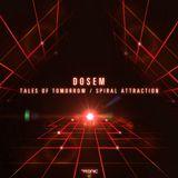 Dosem - Tales Of Tomorrow (Original Mix)
