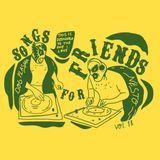 Songs For Friends Vol.XVIII