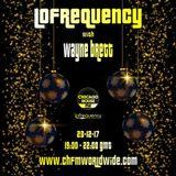Wayne Brett's Lofrequency Show on Chicago House FM 23-12-17
