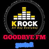 Goodbye FM - Maratona di K-ROCK_parte 2