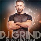 October 2019 Mix | DJ GRIND Fall Tour Promo Podcast