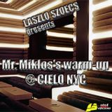 Laszlo Szoecs presents Mr  Miklos 's warm-up at CIELO NYC Part2