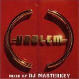 HARLEM MIXED BY DJ MASTERKEY SINCE1999