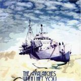 The Avalanches - When I met you