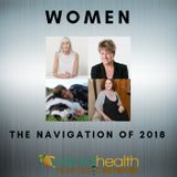 Women: The Navigation of 2018