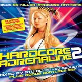 Hardcore Adrenaline 2 Cd1 - Mixed By Stu Allen