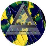 shrooms - hello strange podcast #172