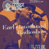 Earl Gateshead On Dub Force Radio