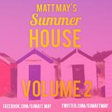 MATT MAY SUMMER HOUSE VOL. 2