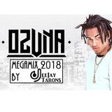 DeeJay Tarons - OZUNA MegaMix 2018