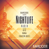Barcode Taipei Presents Nightlife Radio 012: Nina (Queen Bee)