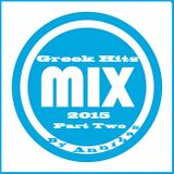 Greek Mix 2015 (Part Two) By @nnibas