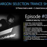 The Argon Selection Trance Show - Episode 037 - Livemix & Select by Andrea Argon