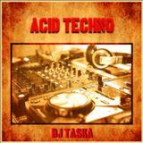 Dj TaSKa - Acid Techno.(2019)