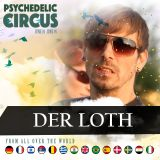 DJ Der Loth - Psychedelic Circus (LIVE Recorded DJ Set @ Psychedelic Circus Festival 2017)