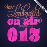 Mr. Leenknecht on air 013 (Liz Aku, Kyodai, Criolo, Gulden Snede vol. 3, … )