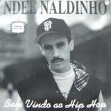 DicaLPêra #9 - Ndee Naldinho (Bem Vindo ao Hip-Hop - 1995)