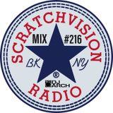 DJ ARCH Soulful House (Mix #216) Scratchvision Radio