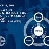 The Strategy for Disciple-Making: Grow