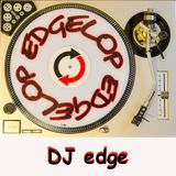 The Next Show Of DJ edge