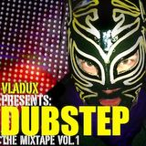 The Dubstep Mixtape Vol. 1