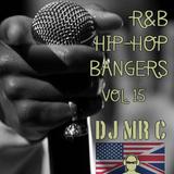 R&B Hip-Hop Bangers Vol. 15 (Hip-Hop, R&B, Afrobeats, Dancehall, Grime, US/UK Mix)