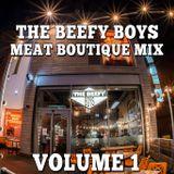 THE BEEFY BOYS VOLUME 1- DJ MAYHEM FARCE MIX