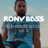 RONY-BASS-TECH-HOUSE-SESSION-VOL.8.
