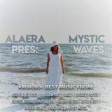 Alaera - Mystic Waves 09 (07.07.2018)