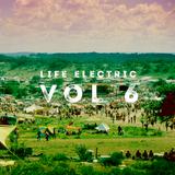 Life Electric Vol 6