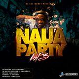 DJ Dee Money Naija Party Volume 3
