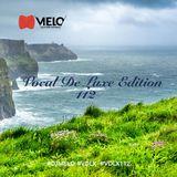 DJ Melo -  Vocal De Luxe Edition 112