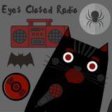 Eye$ Clo$ed Radio EP2: The All Nighter w/ DrunK Su$aN & DJ4AM #OTR #Vintage #Vinyl #Horror