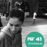 MIR 41 | Errorbeauty