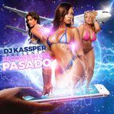 Dj Kassper - Reggaeton del Pasado