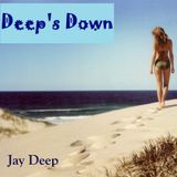 Deep's Down by Jay Deep