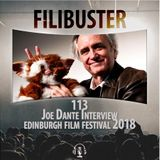 113 - Joe Dante Interview (EIFF 2018)