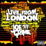 Live From London Mixed By Joe Grime