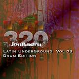 Latin Underground Vol 03 Drum Edtion