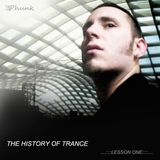 The History of Trance : Part One - Progressive Trance & House Classics (1997-2000)